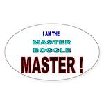 I am the Master Boggle MASTER Oval Sticker