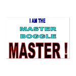 I am the Master Boggle MASTER Mini Poster Print
