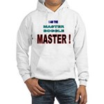 I am the Master Boggle MASTER Hooded Sweatshirt