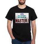 I am the Master Boggle MASTER Dark T-Shirt
