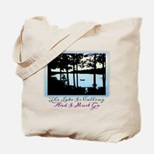 The Lake is Calling and I Must Go Tote Bag