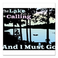 The Lake is Calling and I Must Go Square Car Magne