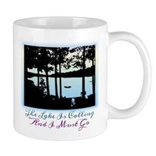 The Lake is Calling and I Must Go Mug