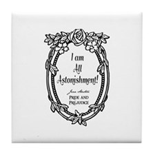 I Am All Astonishment Tile Coaster