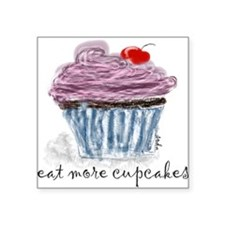 "eat more cupcakes Square Sticker 3"" x 3"""