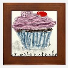 eat more cupcakes Framed Tile