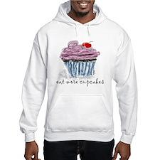 eat more cupcakes Hoodie Sweatshirt