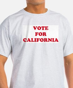 VOTE FOR CALIFORNIA Ash Grey T-Shirt