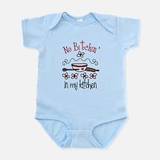 No Bitchin' in My Kitchen Infant Bodysuit