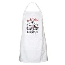 No Bitchin' in My Kitchen Apron