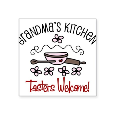 "Tasters Welcome Square Sticker 3"" x 3"""