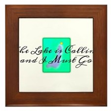 The Lake is Calling and I Must Go Framed Tile