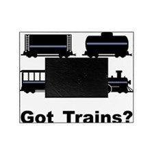 Got Trains? Picture Frame
