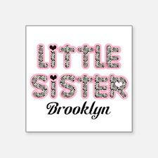 """Custom little sister Square Sticker 3"""" x 3"""""""