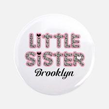 "Custom little sister 3.5"" Button"
