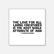 "Quote Darwin - The Love Square Sticker 3"" x 3"""