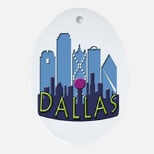 Dallas Skyline NewWave Cool Ornament (Oval)