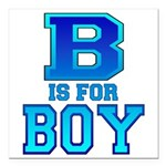 B is for Boy Square Car Magnet 3