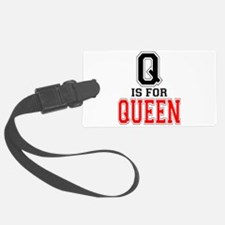 Q is for Queen Luggage Tag