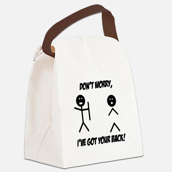 Ive got your back.png Canvas Lunch Bag