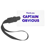 Captain obvious Luggage Tags