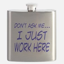Dont ask me, I just work here.png Flask