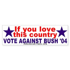 Love America Against Bush Bumper Bumper Sticker