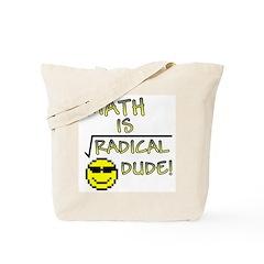 Math is Radical Tote Bag