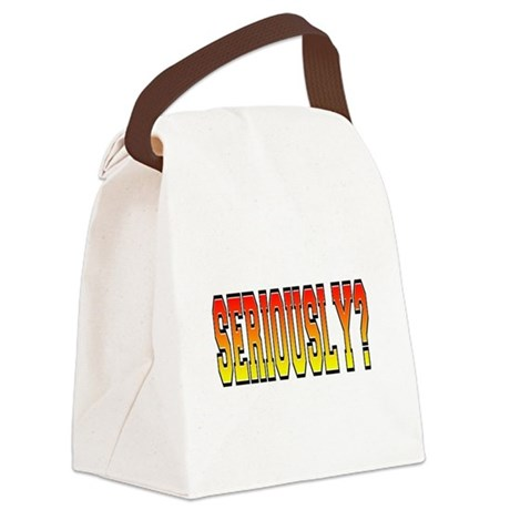 Seriously.png Canvas Lunch Bag