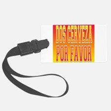 Dos Cerveza.png Luggage Tag