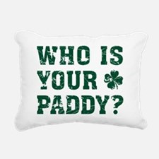 Who's Your Paddy? Rectangular Canvas Pillow