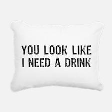 Need A Drink Rectangular Canvas Pillow