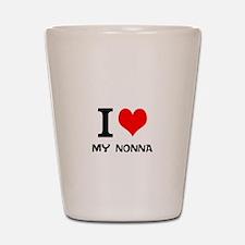 I Love My Nonna Shot Glass