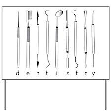 Dentistry Tools Yard Sign