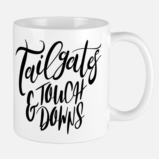Tailgates and Touchdowns Mug