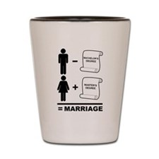 Marriage Degrees Shot Glass