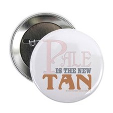 Pale is the New Tan (white button)