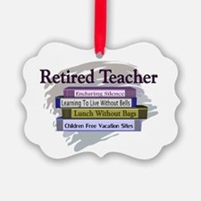 Funny Retired teacher Ornament