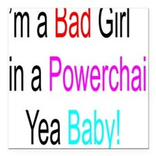 "Im a Bad Girl #1 Square Car Magnet 3"" x 3"""