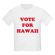 VOTE FOR HAWAII Kids T-Shirt