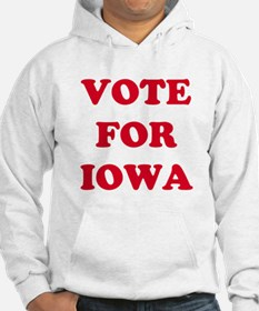 VOTE FOR IOWA Hoodie