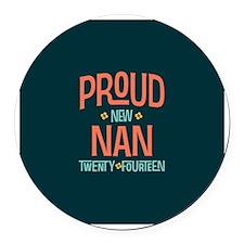 Proud New Nan 2014 Round Car Magnet