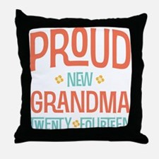 Proud New Grandma 2014 Throw Pillow