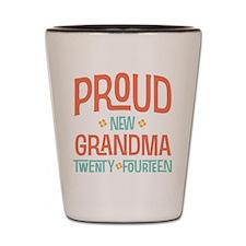 Proud New Grandma 2014 Shot Glass