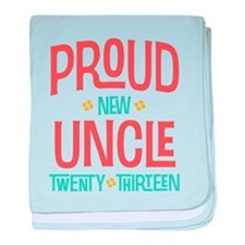 Proud New Uncle 2013 baby blanket