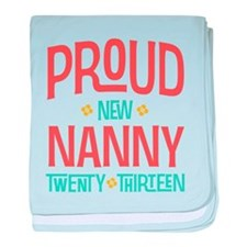 Proud New Nanny 2013 baby blanket