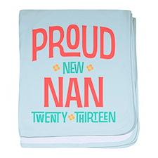 Proud New Nan 2013 baby blanket