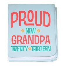 Proud New Grandpa 2013 baby blanket
