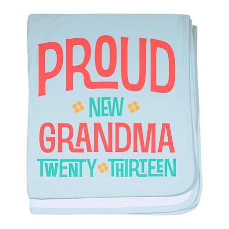 Proud New Grandma 2013 baby blanket