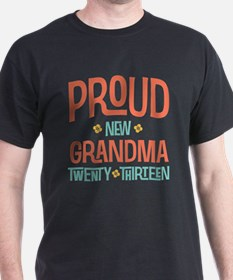 Proud New Grandma 2013 T-Shirt